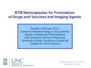 BTM Nanocapsules for Formulation of Drugs and Vaccines and Imaging Agents