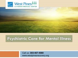 Psychiatric Care for Mental Illness