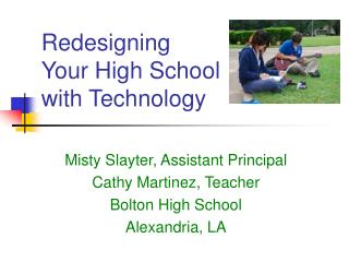 Redesigning Your High School with Technology