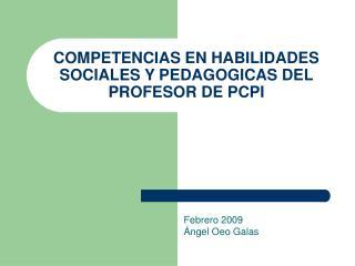 COMPETENCIAS EN HABILIDADES SOCIALES Y PEDAGOGICAS DEL PROFESOR DE PCPI