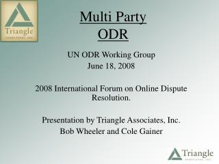 Multi Party ODR