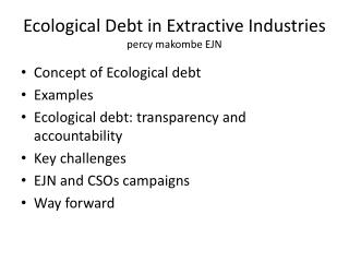 Ecological Debt in Extractive Industries percy makombe EJN