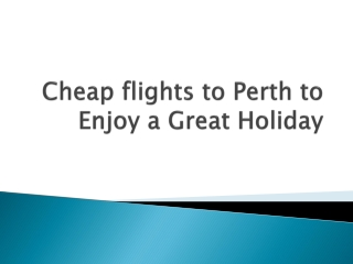 Book cheap flights to Perth from UK