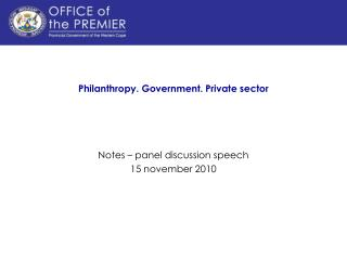 Philanthropy. Government. Private sector