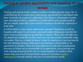 Staying in London apartments and traveling via car rentals