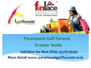 Paramount Golf Foreste Greater Noida 9278726262