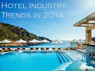 New Trends in Hotel Industry