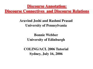 discourse annotation:  discourse connectives  and discourse relations