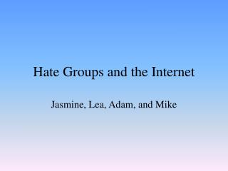 hate groups and the internet