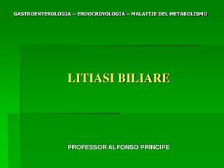 GASTROENTEROLOGIA   ENDOCRINOLOGIA   MALATTIE DEL METABOLISMO