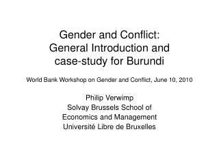 Gender and Conflict: General Introduction and case-study for Burundi  World Bank Workshop on Gender and Conflict, June 1