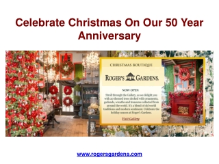 Celebrate Christmas On Our 50 Year Anniversary