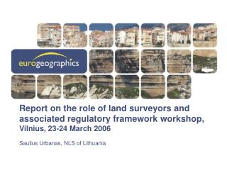 Report on the role of land surveyors and associated regulatory framework workshop, Vilnius, 23-24 March 2006
