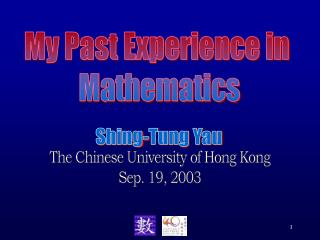 My Past Experience in  Mathematics