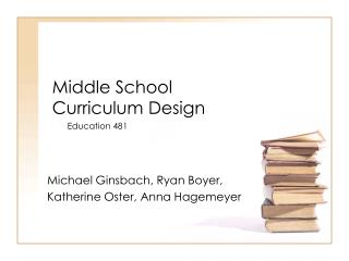 Middle School  Curriculum Design