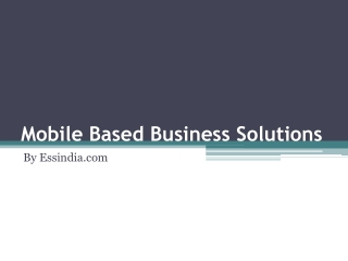 Mobile Based Business Solution