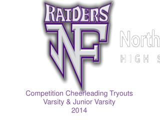 Competition Cheerleading Tryouts Varsity  Junior Varsity 2013