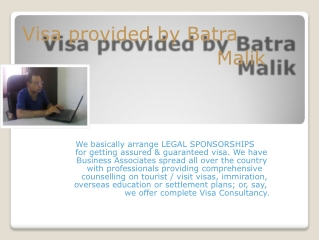 Batra Malik provides legal and assured visa for abroad