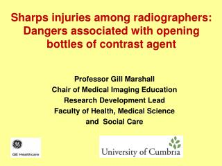 Sharps injuries among radiographers:  Dangers associated with opening bottles of contrast agent