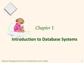Chapter 1  Introduction to Database Systems