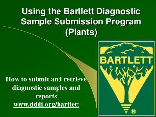 Using the Bartlett Diagnostic Sample Submission Program Plants