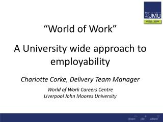 World of Work  at LJMU