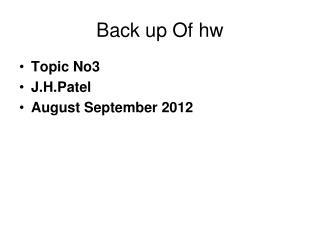 Back up Of hw