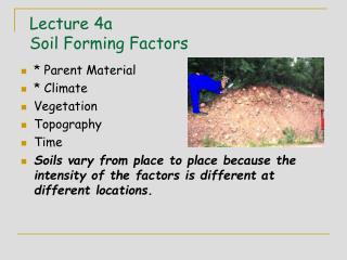 Lecture 4a Soil Forming Factors