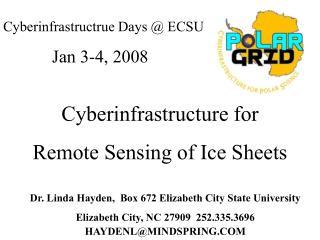 Dr. Linda Hayden,  Box 672 Elizabeth City State University Elizabeth City, NC 27909  252.335.3696  HAYDENLMINDSPRING