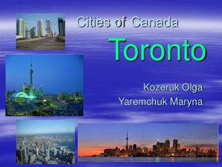 Cities of Canada                     Toronto