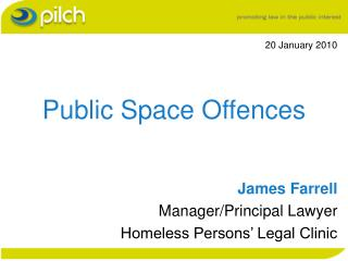 Public Space Offences
