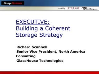 EXECUTIVE: Building a Coherent Storage Strategy