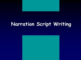 Narration Script Writing