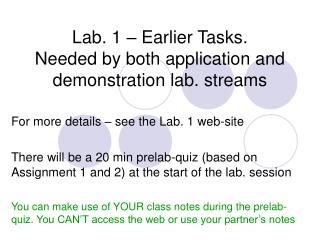 Lab. 1   Earlier Tasks. Needed by both application and demonstration lab. streams