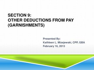 Section 9: Other Deductions From Pay Garnishments