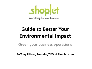 Guide to Better Your Environmental Impact