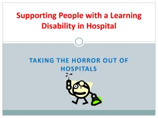 Supporting People with a Learning Disability in Hospital