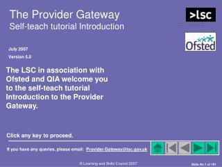 The Provider Gateway Self-teach tutorial Introduction