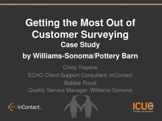 Getting the Most Out of Customer Surveying Case Study  by Williams-Sonoma