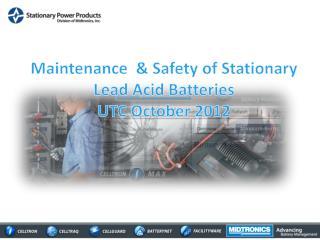 Maintenance   Safety of Stationary Lead Acid Batteries UTC October 2012