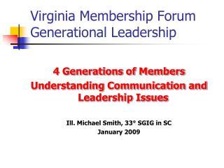 Virginia Membership Forum Generational Leadership
