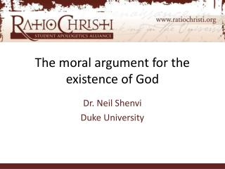 The moral argument for the existence of God