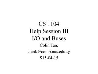 CS 1104 Help Session III I