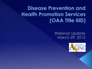 Disease Prevention and Health Promotion Services OAA Title IIID