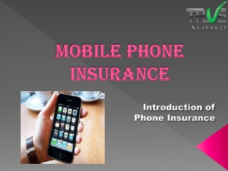 Mobile Phone Insurance-Introduction