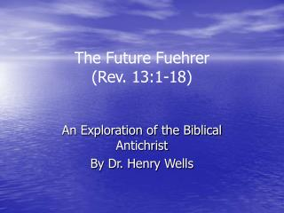 the future fuehrer rev. 13:1-18