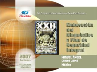 XXII Congreso Latinoamericano de Seguridad Bancaria