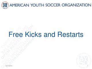 Free Kicks and Restarts
