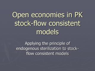 Open economies in PK stock-flow consistent models