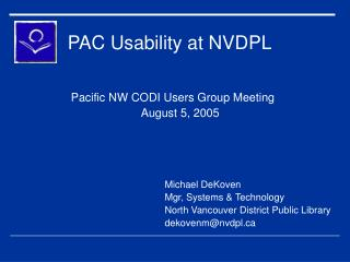 PAC Usability at NVDPL